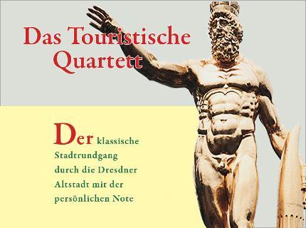 Das Touristische Quartett - V.I.P. für zwei Stunden Elbflorenz