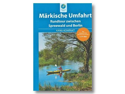 014 - Märkische Umfahrt - Kanurundtour