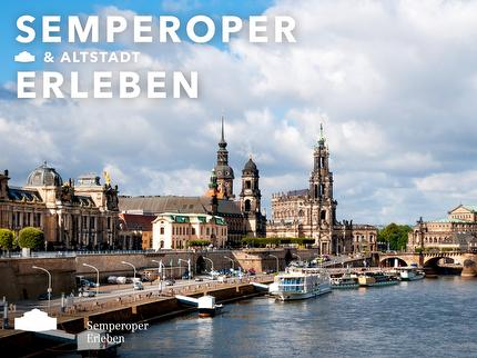 Kombiführung - Semperoper & Altstadtrundgang - ermäßigt*