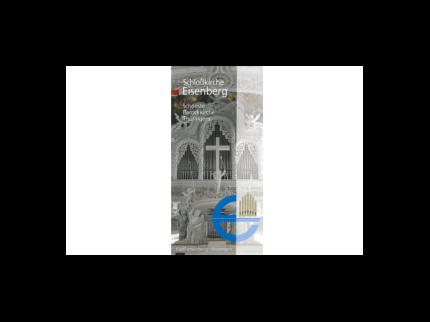 Schloßkirche Eisenberg - Schönste Barockkirche Thüringens
