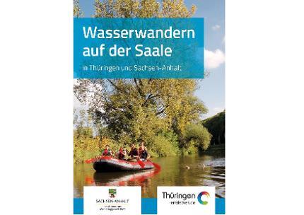 Wasserwandern auf der Saale in Thüringen und Sachsen-Anhalt