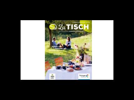 Zu Tisch - Das Magazin der Thüringer Tischkultur